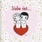 Liebe ist…