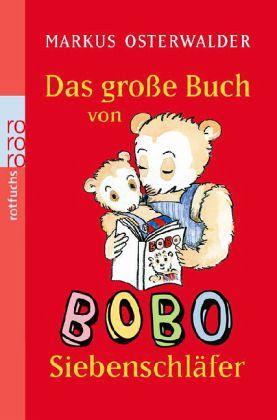 Das große Buch von Bobo Siebenschläfer - Osterwalder, Markus