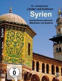 Syrien - Hochkulturen zwischen Mittelmeer und E...