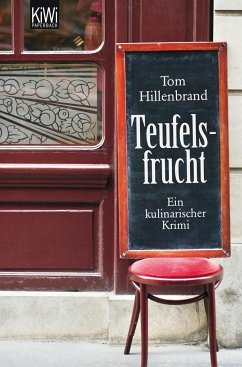 Teufelsfrucht / Xavier Kieffer Bd.1 - Hillenbrand, Tom