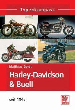 Typenkompass Harley-Davidson / Buell-Motorräder mit V2-Motoren - Gerst, Matthias