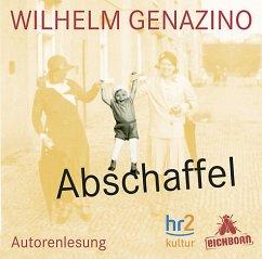 Abschaffel, 5 Audio-CDs - Genazino, Wilhelm