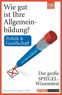Wie gut ist Ihre Allgemeinbildung? Politik & Ge...