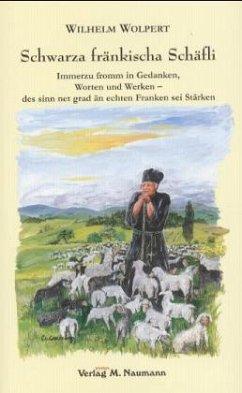 Schwarza fränkischa Schäfli - Wolpert, Wilhelm