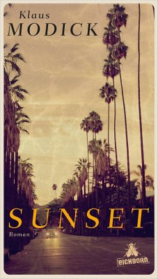 Sunset - Modick, Klaus