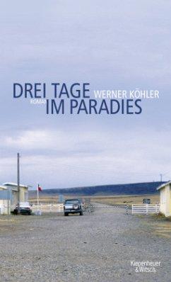 Drei Tage im Paradies - Köhler, Werner