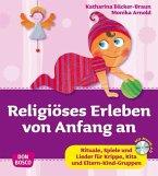 Religiöses Erleben von Anfang an