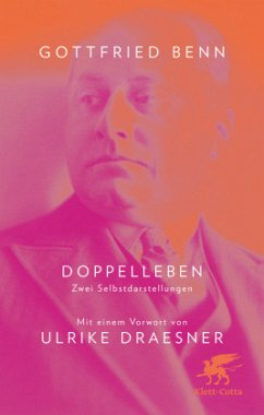 Doppelleben - Benn, Gottfried