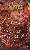 Das Buch der Verschollenen Geschichten / Bd.1