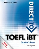 Direct to TOEFL ® iBT. Student's Book with Website Component