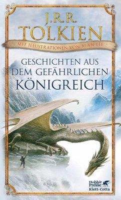 Geschichten aus dem gefährlichen Königreich - Tolkien, John R. R.