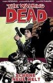 Schöne neue Welt / The Walking Dead Bd.12