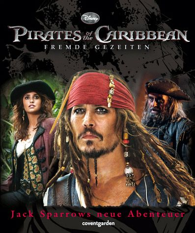 Pirates of the Caribbean - Fremde Gezeiten (Filmbuch)