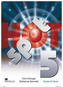 Hot Spot 5. Student's Book Package mit Exam Practice MPO - Granger, Colin; Stannett, Katherine