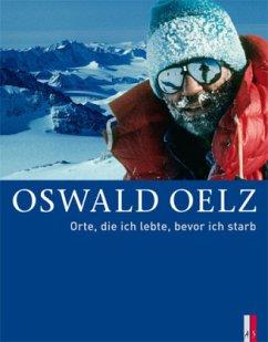 Oswald Oelz - Oelz, Oswald