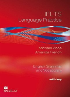IELTS Language Practice. Student's Book with key - Vince, Michael; French, Amanda