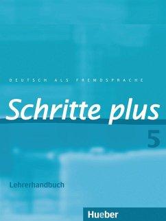 Schritte plus 5. Lehrerhandbuch - Kalender, Susanne; Klimaszyk, Petra