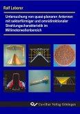 Untersuchung von quasi-planaren Antennen mit sektorförmiger und omnidirektionaler Strahlungscharakteristik im Millimeterwellenbereich