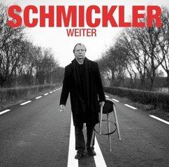 Weiter - Schmickler,Wilfried