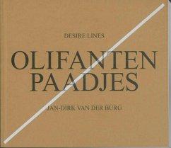 Olifantenpaadjes / druk 1 - Burg, Jan-Dirk van den Hart, Maarten 't