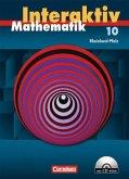 Mathematik interaktiv 10. Schuljahr. Rheinland-Pfalz. Schülerbuch mit CD-ROM