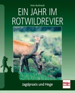 Ein Jahr im Rotwildrevier - Burkhardt, Peter