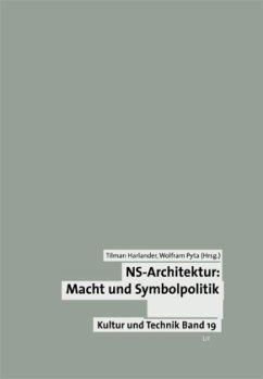 NS-Architektur, Macht und Symbolpolitik