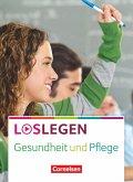 Loslegen - Gesundheit und Pflege. Schülerbuch