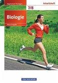 Biologie 7./8. Schuljahr. Arbeitsheft Regelschule Thüringen