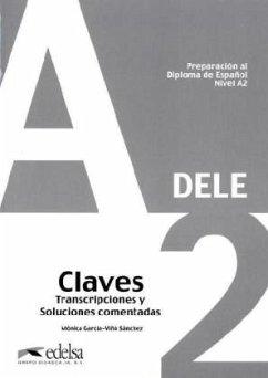 DELE Nivel A2. Lösungsschlüssel zum Übungsbuch