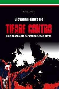 Giovanni Francesio - TIFARE CONTRO