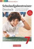 Deutschbuch 7. Jahrgangsstufe. Schulaufgabentrainer mit Lösungen. Realschule Bayern