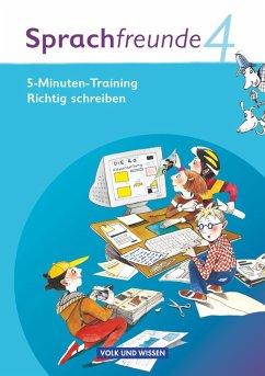 Sprachfreunde 4. Schuljahr. 5-Minuten Training
