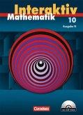 Mathematik interaktiv 10. Schuljahr. Ausgabe N. Schülerbuch mit CD-ROM