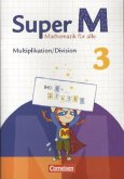 Super M 3. Schuljahr. Themenheft Multiplikation/Division