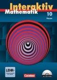 Mathematik interaktiv 10. Schuljahr. Hessen. Schülerbuch mit CD-ROM