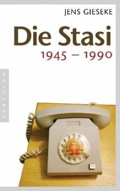 Die Stasi - Gieseke, Jens
