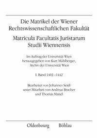 Die Matrikel der Wiener Rechtswissenschaftlichen Fakultät