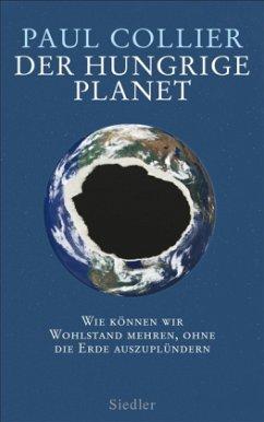 Der hungrige Planet - Collier, Paul