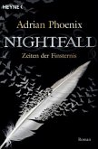 Zeiten der Finsternis / Nightfall Bd.3