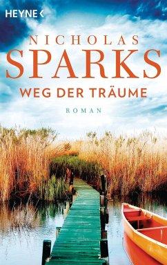 Weg der Träume - Sparks, Nicholas