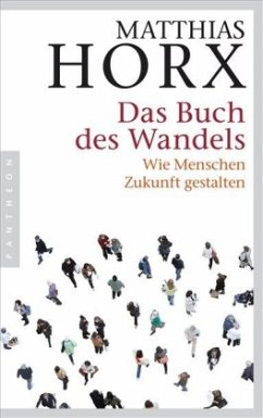 Das Buch des Wandels - Horx, Matthias