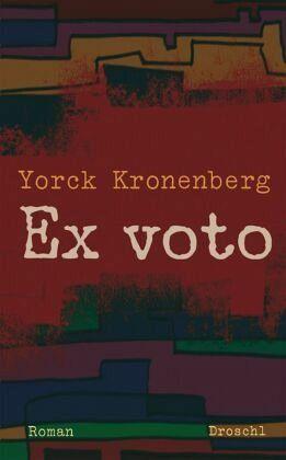 Ex voto - Kronenberg, Yorck