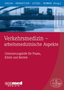 Verkehrsmedizin - arbeitsmedizinische Aspekte