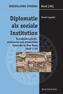 Diplomatie als soziale Institution