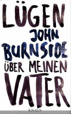 Lügen über meinen Vater - Burnside, John