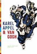 Karel Appell & Van Gogh