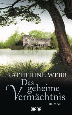 Das geheime Vermächtnis - Webb, Katherine