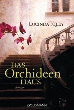 Das Orchideenhaus - Riley, Lucinda