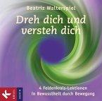 Dreh dich und versteh dich (4 Audio-CDs)